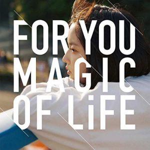 [Album] MAGIC OF LiFE – For You [MP3/320K/ZIP][2018.10.10]