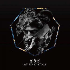 [Album] MY FIRST STORY – S S S [MP3/320K/ZIP][2018.10.17]