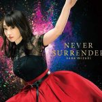 "[Single] Nana Mizuki – NEVER SURRENDER ""Ken En Ken: Aoki Kagayaki"" Opening Theme [MP3/320K/ZIP][2018.10.24]"