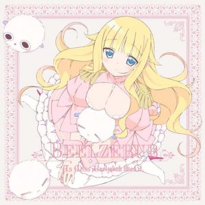 "[Single] Beelzebub (CV: Saori Oonishi) – Akumade Koiwazurai ""As Miss Beelzebub likes it."" Ending Theme [MP3/320K/ZIP][2018.10.24]"