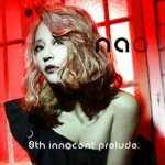 [Album] nao – 8th innocent prelude. [MP3/320K/ZIP][2018.03.23]