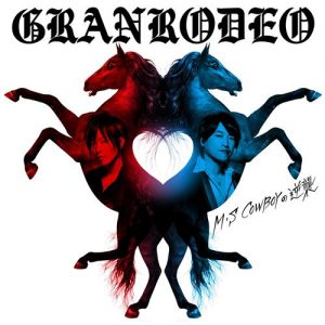 [Mini Album] GRANRODEO – M・S COWBOY no Gyakushuu [MP3/320K/ZIP][2018.10.24]