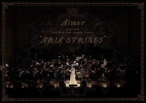 """[Album] Aimer special concert with Slovak Radio Symphony Orchestra """"ARIA STRINGS"""" [MP3/320K/ZIP][2018.10.31]"""