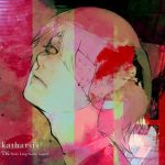 "[Single] TK from Ling tosite sigure – katharsis ""Tokyo Ghoul:re S2"" Opening Theme [MP3/320K/ZIP][2018.11.22]"