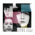 [Album] 7!! (Seven Oops)  – Songs For… [MP3/320K/ZIP][2018.11.07]