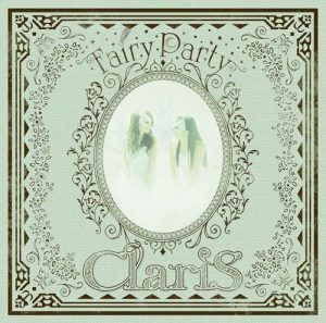 [Album] ClariS – Fairy Party [MP3/320K/ZIP][2018.11.21]