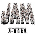 [Album] JAM Project BEST COLLECTION XIII A-ROCK [MP3/320K/ZIP][2018.10.31]