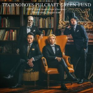 "[Single] TECHNOBOYS PULCRAFT GREEN-FUND – ISBN ~Inner Sound & Book's Narrative~/Book-end, Happy-end ""Gaikotsu Shotenin Honda san"" Opening & Ending Theme [MP3/320K/ZIP][2018.10.31]"