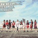 [Single] ANGERME – Tade Ku Mushi mo Like it! / 46 Okunen Love [MP3/320K/ZIP][2018.10.31]