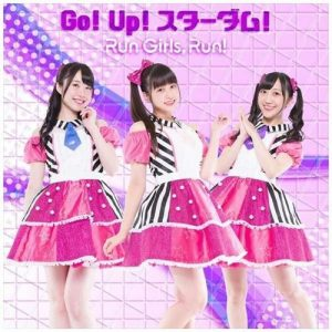 "[Single] Run Girls, Run! – Go! Up! Stardom! ""Kiratto Pri☆Chan"" 2nd Opening Theme [MP3/320K/ZIP][2018.10.31]"