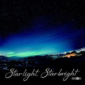 "[Single] nano – Star light, Star bright ""CONCEPTION"" Opening Theme [MP3/320K/ZIP][2018.11.21]"