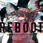 [Album] Kisida Kyodan & THE Akebosi Rockets – REBOOT [MP3/320K/ZIP][2018.12.05]