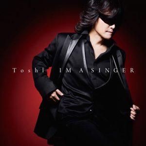 [Album] Toshl – IM A SINGER [MP3/320K/ZIP][2018.11.28]