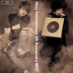 [Album] Nissy Entertainment 5th Anniversary BEST [MP3/320K/ZIP][2019.02.04]