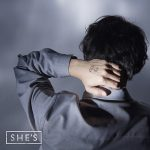 [Album] SHE'S – Now & Then [AAC/256K/ZIP][2019.02.06]
