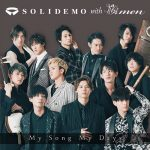 "[Single] SOLIDEMO with Sakuramen – My Song My Days ""Black Clover"" 6th Ending Theme [MP3/320K/ZIP][2019.03.27]"
