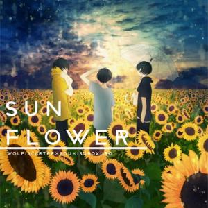 [Album] Wolpis Kater×Sou×Isubokuro – SUNFLOWER [MP3/320K/ZIP][2016.08.11]