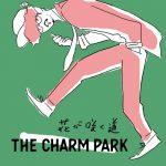 "[Single] THE CHARM PARK – Hana ga Saku Michi ""BLACK CLOVER"" 7th Ending Theme [MP3/320K/ZIP][2019.04.10]"