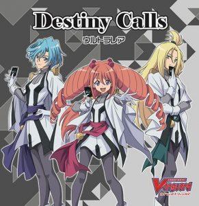 "[Single] Ultra-Rare – Destiny Calls ""Cardfight!! Vanguard (2018)"" 2nd Opening Theme [MP3/320K/ZIP][2019.04.18]"