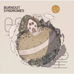 [Album] BURNOUT SYNDROMES – Myojo [MP3/320K/ZIP][2019.02.20]