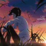 "[Single] Luck Life – Lily ""Bungo Stray Dogs S3"" Ending Theme [MP3/320K/ZIP][2019.05.08]"