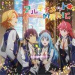"[Single] i☆Ris – ULTIMATE☆MAGIC ""Kenja no Mago"" Opening Theme [MP3/320K/ZIP][2019.05.22]"