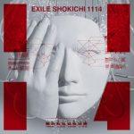 [Album] EXILE SHOKICHI – 1114 [MP3/320K/ZIP][2019.05.15]