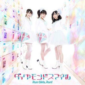 "[Single] Run Girls, Run! – Diamond Smile ""Kiratto Pri☆Chan"" 4th Opening Theme [MP3/320K/ZIP][2019.05.29]"