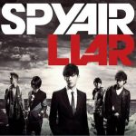 [Single] SPYAIR – LIAR [MP3/320K/ZIP][2010.08.11]