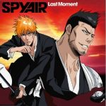 "[Single] SPYAIR – Last Moment ""Bleach"" 25th Ending Theme [MP3/320K/ZIP][2010.12.01]"