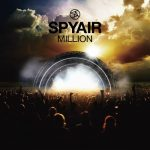 [Album] SPYAIR – MILLION [MP3/320K/ZIP][2013.08.07]