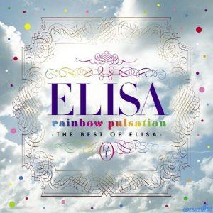 [Album] ELISA – rainbow pulsation ~THE BEST OF ELISA~ [AAC/256K/ZIP][2012.06.20]