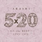 [Album] Arashi – 5×20 All the BEST!! 1999-2019 [MP3/320K/ZIP][2019.06.26]