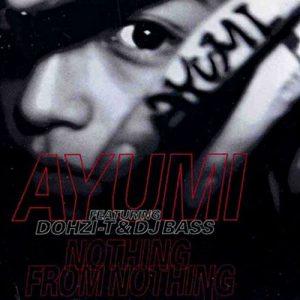 [Mini Album] Ayumi Hamasaki – NOTHING FROM NOTHING [MP3/320K/ZIP][1995.09.21]