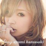 [Digital Single] Ayumi Hamasaki – Pray [MP3/320K/ZIP][2014.01.27]