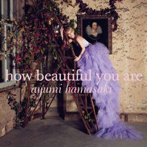 [Digital Single] Ayumi Hamasaki – how beautiful you are [MP3/320K/ZIP][2012.02.08]
