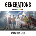 "[Single] GENERATIONS from EXILE TRIBE – Brand New Story ""Kimi to, Nami ni Noretara"" Theme Song [MP3/320K/ZIP][2019.07.17]"