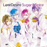 [Mini Album] Love Desire – Sugar & Spice (Sugar Ban) [MP3/256K/ZIP][2018.09.05]