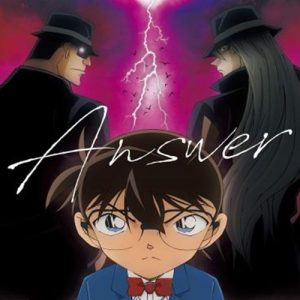 """[Single] Only this time – ANSWER """"Detective Conan"""" 50th Opening Theme [MP3/320K/ZIP][2019.07.03]"""