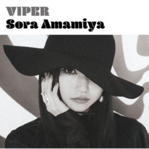 [Single] Sora Amamiya – VIPER [MP3/320K/ZIP][2019.07.10]