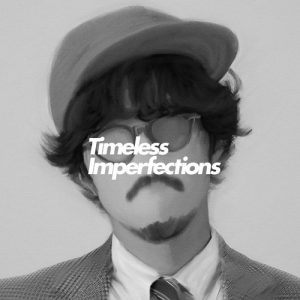 [Album] THE CHARM PARK – Timeless Imperfections (Side-B) [MP3/320K/ZIP][2018.11.14]