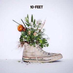 [Single] 10-FEET – Hello Fixer [MP3/320K/ZIP][2019.07.24]