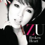 [Single] AZU – Broken Heart [MP3/320K/ZIP][2011.02.02]