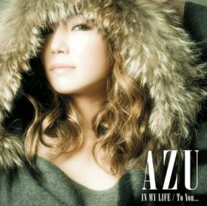 "[Single] AZU – IN MY LIFE / To You ""Yorinuki Gintama-san"" 3rd Ending Theme [MP3/320K/ZIP][2010.11.24]"
