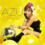 [Single] AZU – JEWEL SKY [MP3/320K/ZIP][2007.10.03]