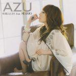 """[Single] AZU – Jikan yo Tomare feat. SEAMO """"Itazura na Kiss"""" 2nd Ending Theme [MP3/320K/ZIP][2017.12.06]"""