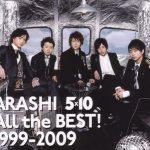 [Album] Arashi – All the BEST! 1999~2009 [MP3/320K/ZIP][2009.08.19]
