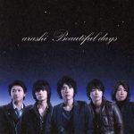 [Single] Arashi – Beautiful days [MP3/320K/ZIP][2008.11.05]