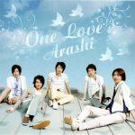 [Single] Arashi – One Love [MP3/320K/ZIP][2008.06.25]