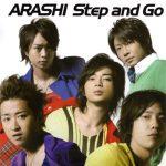 [Single] Arashi – Step and Go [MP3/320K/ZIP][2008.02.20]